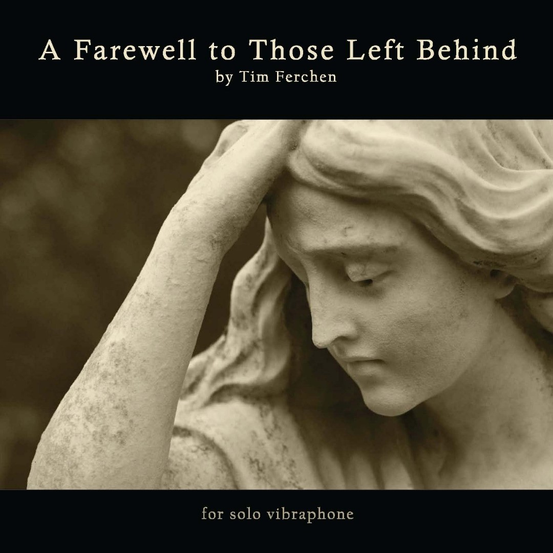 A Farewell to Those Left Behind